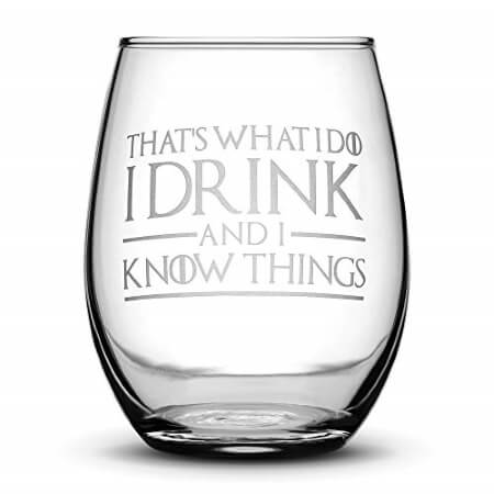 I drink and I know things Wine Glasses