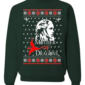 mother of dragons Ugly Christmas Sweater